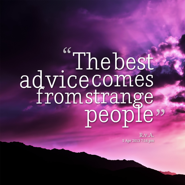 11767-the-best-advice-comes-from-strange-people